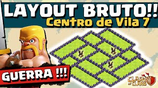 LAYOUT DE GUERRA - CV 7 - CLASH OF CLANS