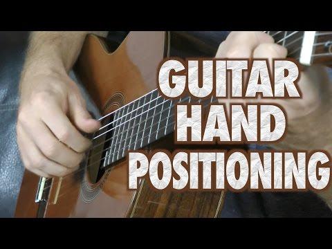 Guitar Hand Positioning Tutorial