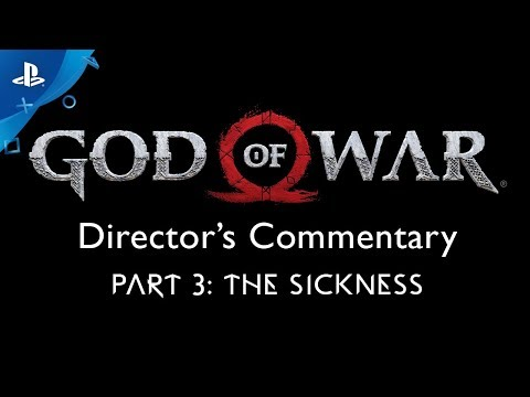 God of War Director's Commentary: Part 3 – The Sickness | PS4