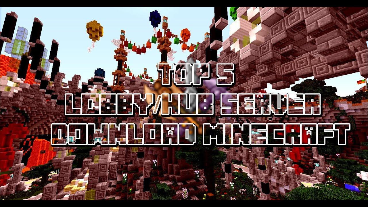 TOP LOBBYHUB SERVER DOWNLOAD MINECRAFT YouTube - Geile maps fur minecraft downloaden