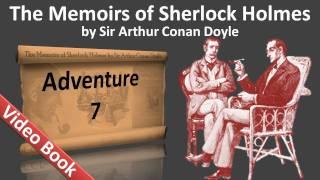 Adventure 07 - The Memoirs of Sherlock Holmes by Sir Arthur Conan Doyle