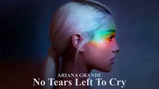 Ariana Grande - No Tears Left To Cry Radio Edit