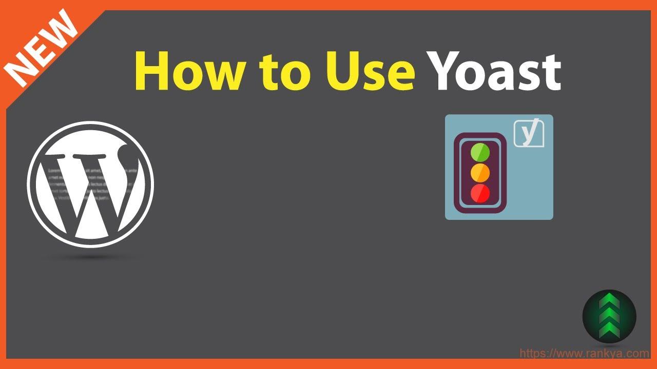 How to Use Yoast SEO Plugin