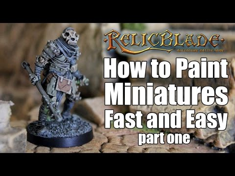 How To Paint Miniatures Fast and Easy - Part 1