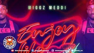Miggz - Enjoy Your Life - July 2020
