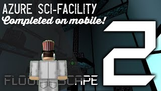 Roblox FE2 Map Test - Azure Sci Facility [Multiplayer] [Mobile]