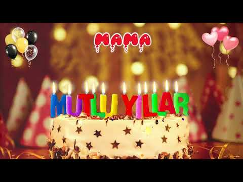 İyi ki doğdun MAMA - İsme Özel Doğum Günü Şarkısı indir
