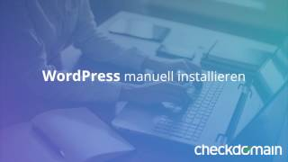 WordPress manuell installieren