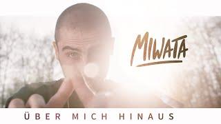 MIWATA - ÜBER MICH HINAUS [Official Music Video]