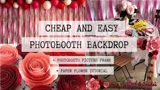 DIY PHOTOBOOTH BACKDROP CHEAP AND EASY PARTY DECOR