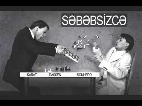 Karat - Sebebsizce (Ft Dassen & SonHedd)