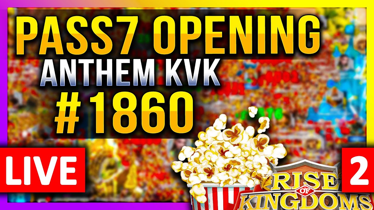 Download Pass7 Opening: 🔥#1860🔥 LIVE! 🔴 Amanitore Action? #1601 #1534 #2056 - Rise of Kingdoms ROK Fleisch