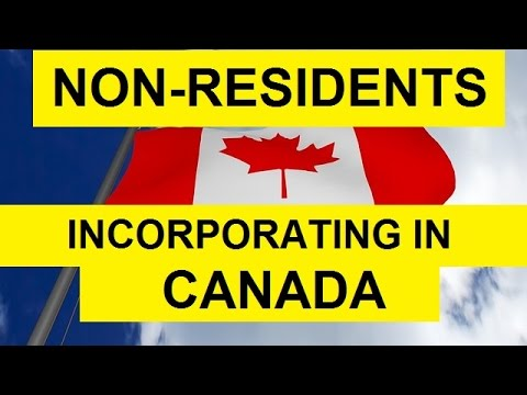 Non Residents Incorporating a Company in Canada (Ontario)