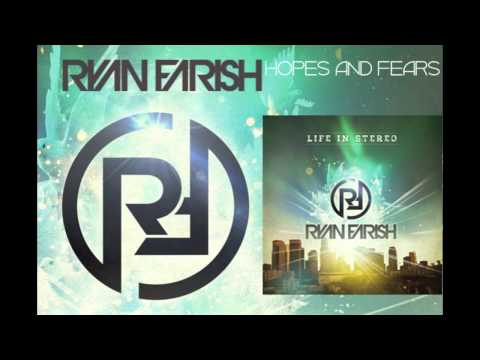 Ryan Farish - Hopes and Fears (Official Audio)