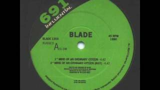Blade - Mind Of An Ordinary Citizen