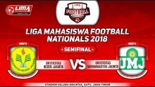 Unj Vs Umj, Semifinal Liga Mahasiswa Football Nationals 2018, 24 September 2018