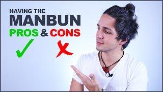 ✅ Pros and Cons of Having a ManBun/TopKnot - Men's Hair