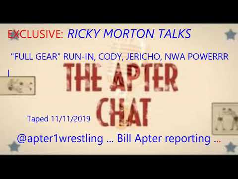 EXCLUSIVE -- RICKY MORTON TALKS FULL GEAR RUN IN, CODY, JERICHO, NWA POWERRR & MUCH MORE!