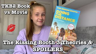 The Kissing Booth 2 Moטie vs Book & TKB3 SPOILERS + Theories