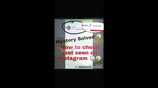 How to check last seen on Instagram - Mystery Solved 😨😲