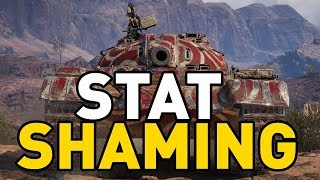 World of Tanks || STAT SHAMING
