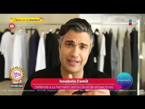 Issabela Camil Defiende A Su Hermano Jaime Camil De Acusaciones Sobre Actos Ilícitos | Sale El Sol