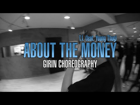 Girin Jang choreography | T.I. - About The Money (Feat. Young Thug)