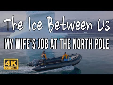 The Ice Between Us: My Wife's Job at the North Pole [4K Documentary]