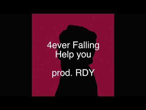 4ever Falling - Help you (prod. RDY)