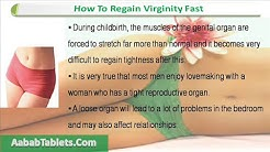 How To Regain Virginity Fast Before Marriage?