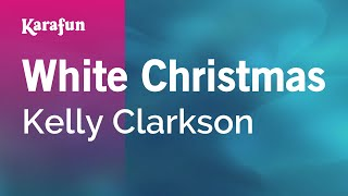 Karaoke White Christmas - Kelly Clarkson *