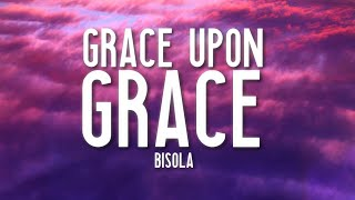 Cover images Bisola - Grace upon Grace (Lyrics) 🎵