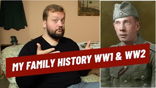 My Family History During WW1 and WW2 I THE GREAT WAR