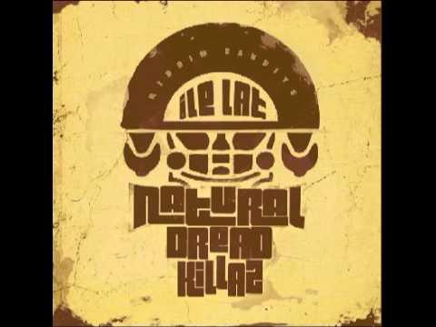 Natural Dread Killaz - NIE!LEGALNA