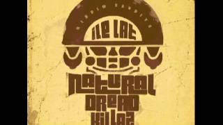 Natural Dread Killaz - NIE!LEGALNA