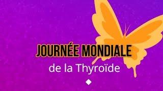 Journée Mondiale de la Thyroïde - clinique Rive Gauche Toulouse