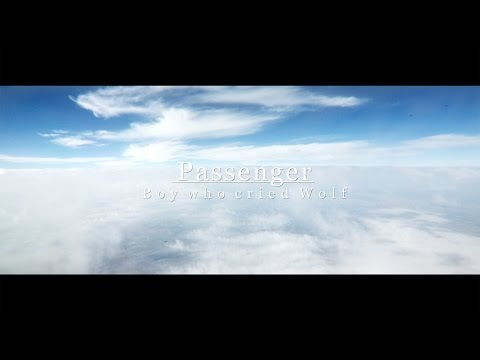 Passenger | Boy Who Cried Wolf (Summer Series 2015)