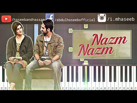 How To Play Nazm Nazm on Piano -  Nazm Nazm Bareilly Ki Barfi Piano Tutorial & Piano Lesson