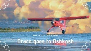 Draco goes to EAA Airventure Oshkosh