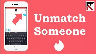 How To Unmatch Someone On Tinder