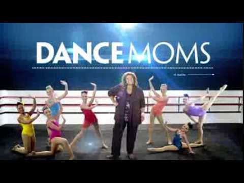 2014 Dance Moms - Theme Song