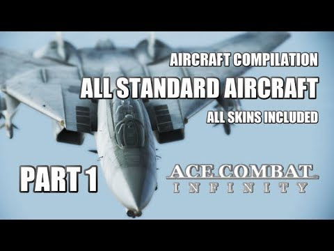 Ace Combat Infinity Compilation: All Standard Aircraft (Part 1)