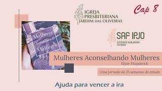 Mulheres Aconselhando Mulheres - Cap 8 | Luciana Ramos | 04/mai/2021