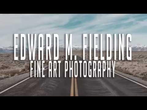 Fine Art Photography by  Edward M. Fielding