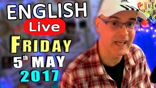 learn english live english lesson and live chat friday may 5th 2017 english questions answered