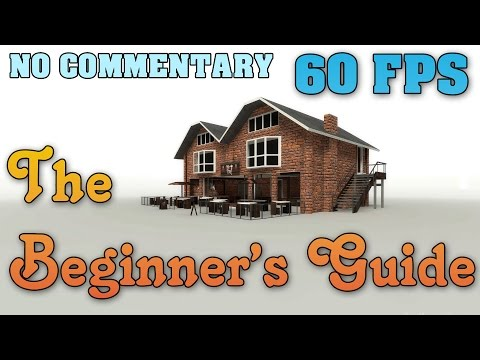 The Beginner's Guide - Full Walkthrough 【60FPS】【NO Commentary】