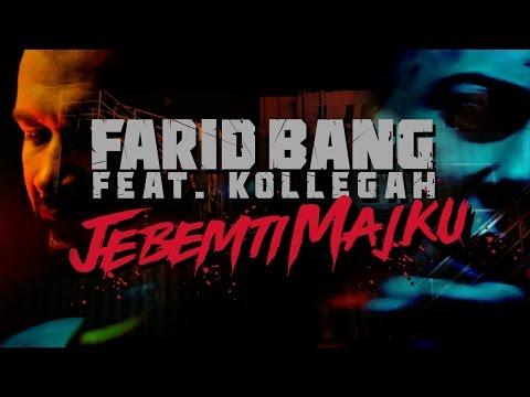 Farid Bang feat. Kollegah ► JEBEMTI MAJKU ◄ [ official Video ] prod. by Phat Crispy &  Ear2ThaBeat