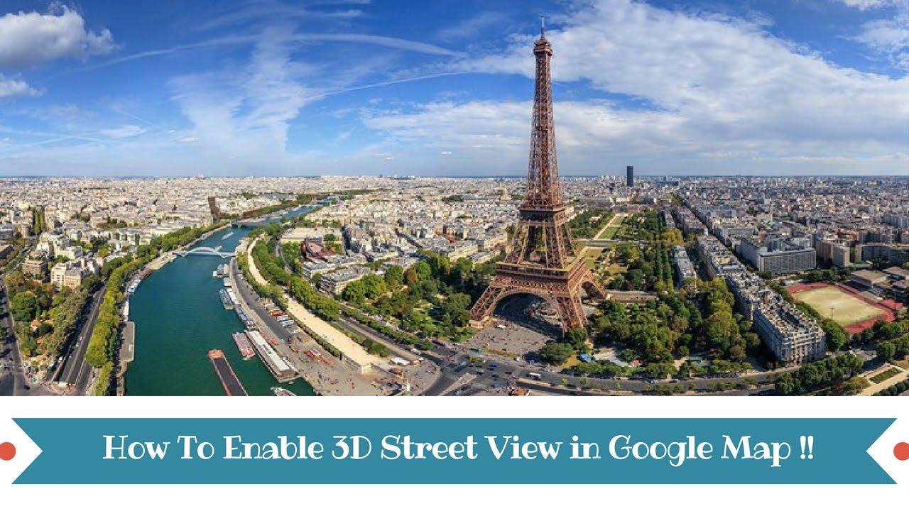 How To Enable 3d Street View In Google Map Youtube