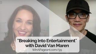 David Van Maren on Breaking Into the Entertainment Industry (Episode 99)