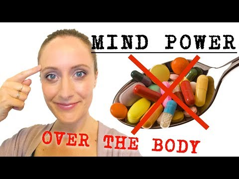 7 Ways The MIND Has The POWER To Heal The BODY